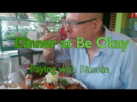 Paying the check at Be Okay with Bitcoin