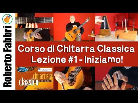 Lezione #1: i primi esercizi - Corso di chitarra classica di Roberto Fabbri