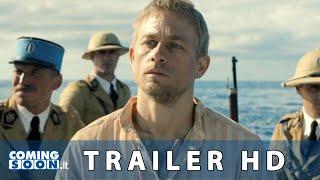 Papillon (Charlie Hunnam, Rami Malek): Trailer Ufficiale Italiano del Film | HD