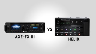 Line 6 Helix vs Fractal Axe-FX III - How do they compare using the same amp and IR Cabs?