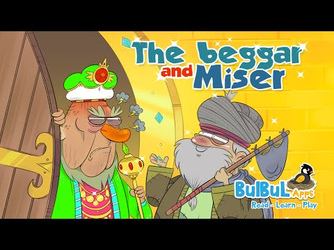 The Beggar and Miser   English Moral Story For Kids   Bulbul Apps