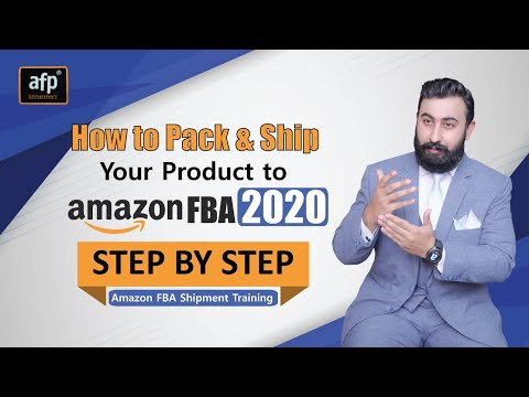 how-to-pack-&-ship-your-product-to-amazon-fba-2020---full-amazon-shipment-training