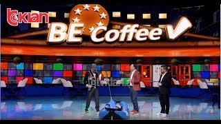 E diela shqiptare - Be coffee! (23 qershor 2019)
