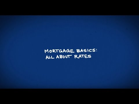 Mortgage Basics: All about rates