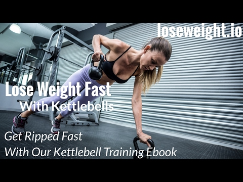 How to Lose Weight Fast for Men – Kettlebell Training to Lose Weight Fast Men