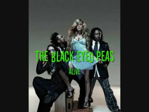 The Black Eyed Peas - Alive (Album Version)