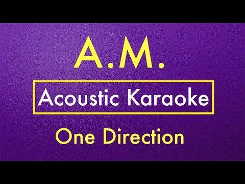 A.M. - One Direction | Karaoke Lyrics (Acoustic Guitar Karaoke) Instrumental