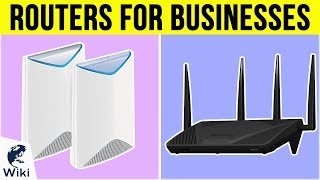 10 Best Routers For Businesses 2019