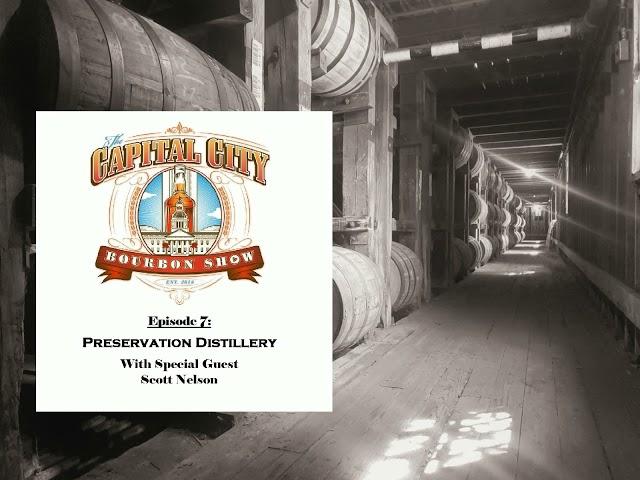 Episode 7 - Preservation Distiller