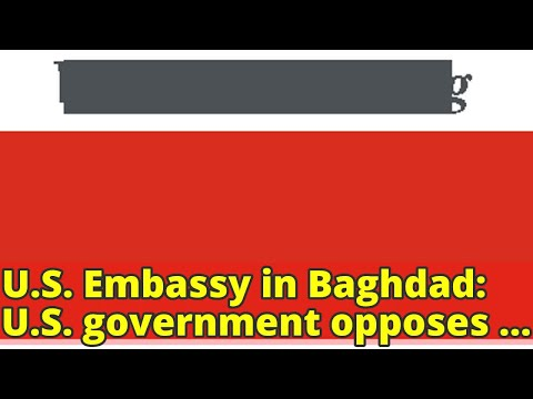 U.S. Embassy in Baghdad: U.S. government opposes delaying Iraqi elections