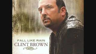 Fall Like Rain by Clint Brown