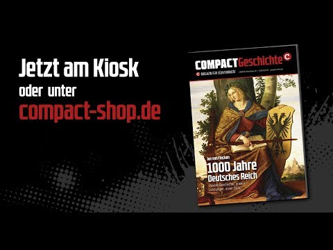 1000 Jahre Deutsches Reich - Diskussion zu COMPACT-Geschichte Nr. 1