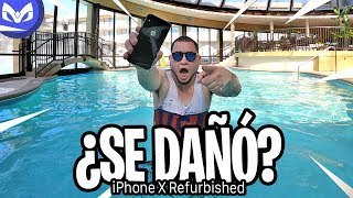 iPhone X Refurbished AL AGUA - SE DAÑA O VIVE ?