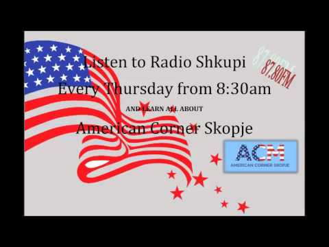 American Corner Skopje @ Radio Shkupi - 6th Radio Program