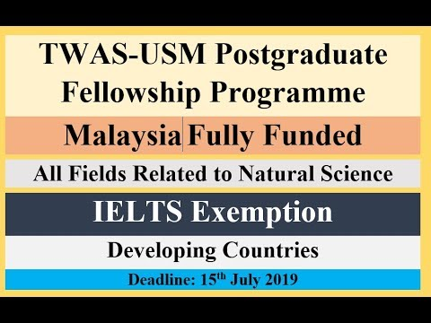 TWAS-USM Postgraduate Fellowship Programme | Malaysia | Fully Funded