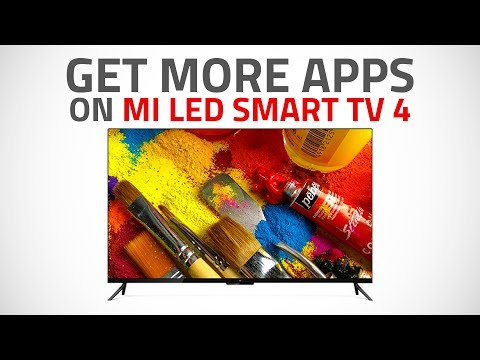 How to SideLoad Apps Like Amazon Prime Video and Netflix on Xiaomi Mi LED Smart TV 4