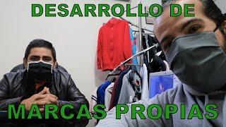 DESARROLLO DE MARCAS PROPIAS - FÁBRICA TEXTIL EXPORTADORA