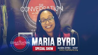 Maria Byrd Encourages Her Audience - The Conversation with Maria Byrd
