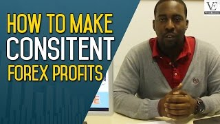 How To Make Consistent Forex Profits - 5 Step Formula To Forex Success