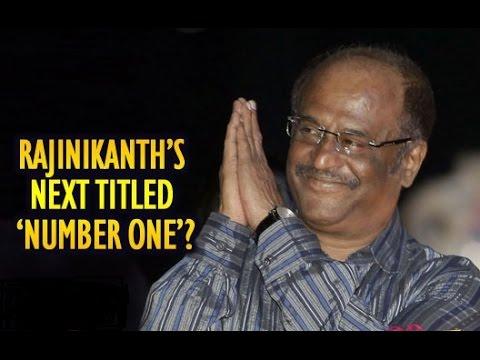 Rajinikanth-Shankar's Next Movie To Be Titled 'Number One'?