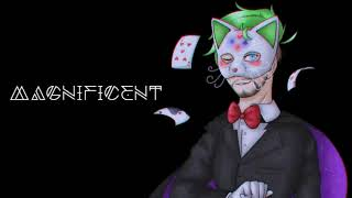 Magnificent - Original Song