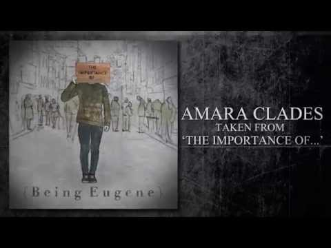 Being Eugene - Amara Clades (Official Lyric Video)