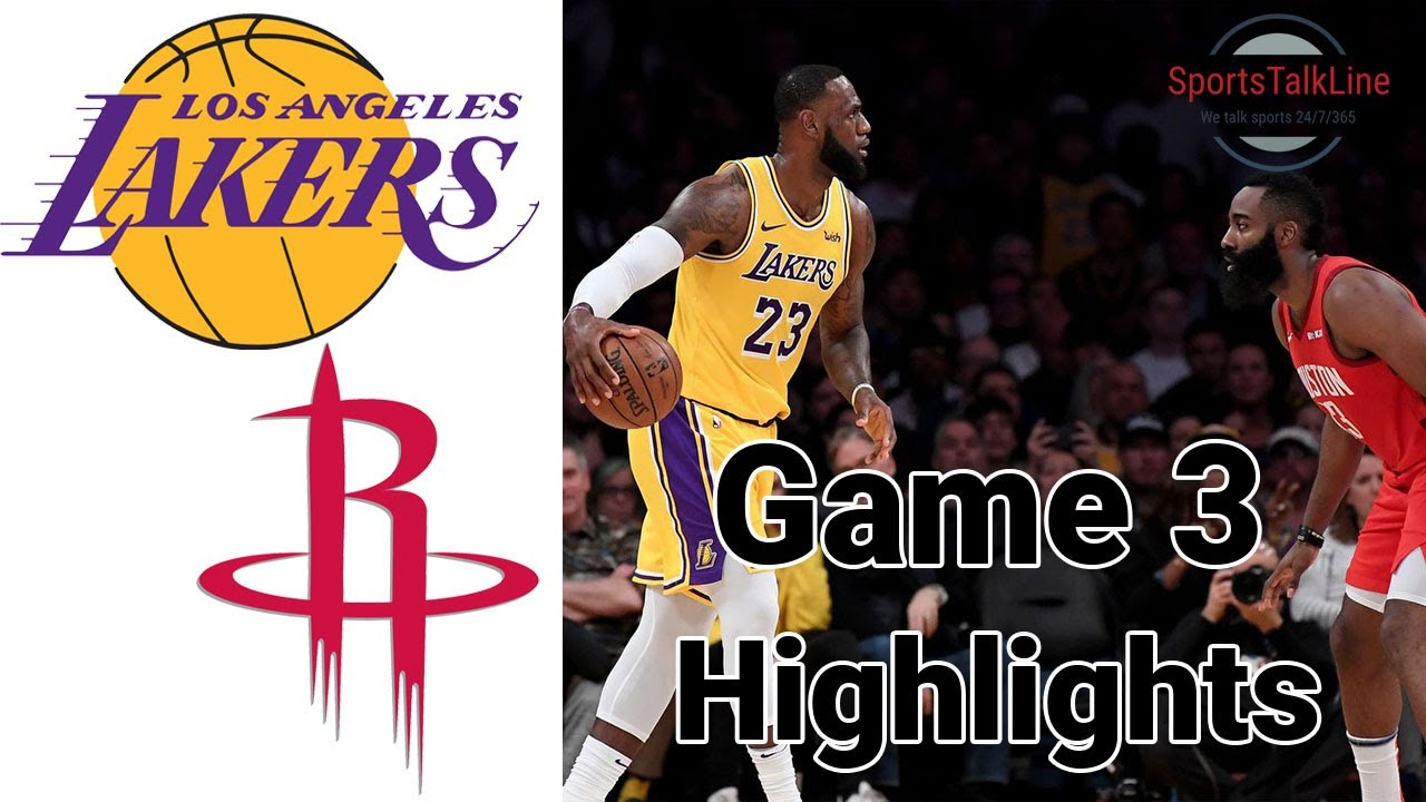 Lakers Vs Rockets Highlights Full Game Nba Playoff Game 3 Youtube