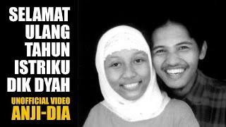 Anji - DIA (Unofficial Video)