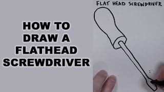 How to Draw a Flathead Screwdriver