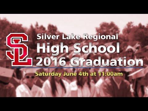 Silver Lake Regional High School Graduation 2016