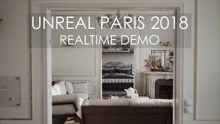 Unreal Paris 2018 - Realtime UE4 Demo - UHD