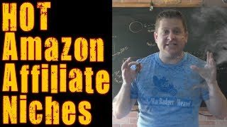 Find Hot Amazon Affiliate Niches In Seconds - For Affiliate Marketing