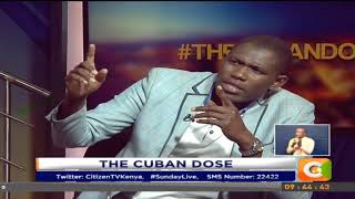 Sunday Live | The Cuban Dose, Speaking to Dr. Ouma Oluga #SundayLive
