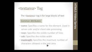 HTML5 Textarea Tags, The Textarea Teg Is For Large Blocks Of Text