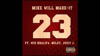 Mike Will Made It ft Miley Cyrus - 23 Instrumental