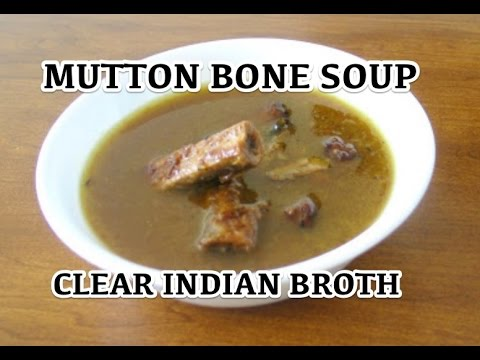 🇮🇳 Mutton Bone Soup Recipe – Indian Clear Lamb Broth Rasam