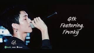 เลือกสักทาง - GTK feat. FRVNKY [ OFFICIAL AUDIO ]