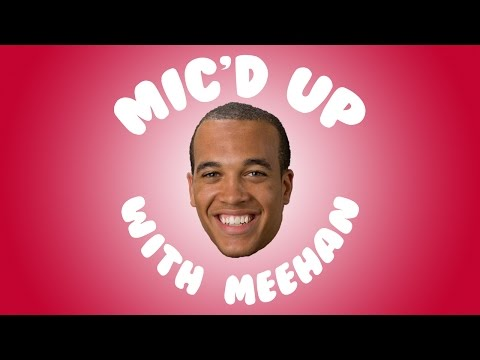 Mic'd Up with Meehan
