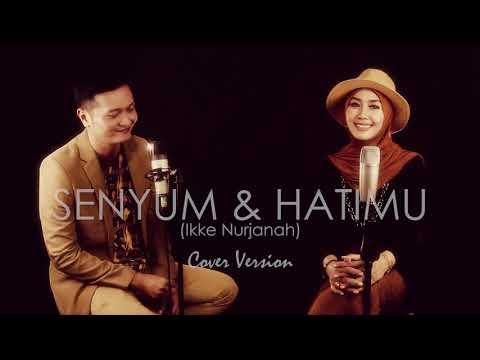 SENYUM DAN HATIMU - Ikke Nurjanah Cover By Gita KDI Feat Andrey KDI
