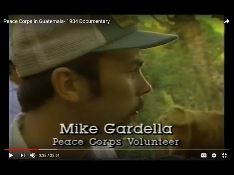 Peace Corps in Guatemala- 1984 Documentary