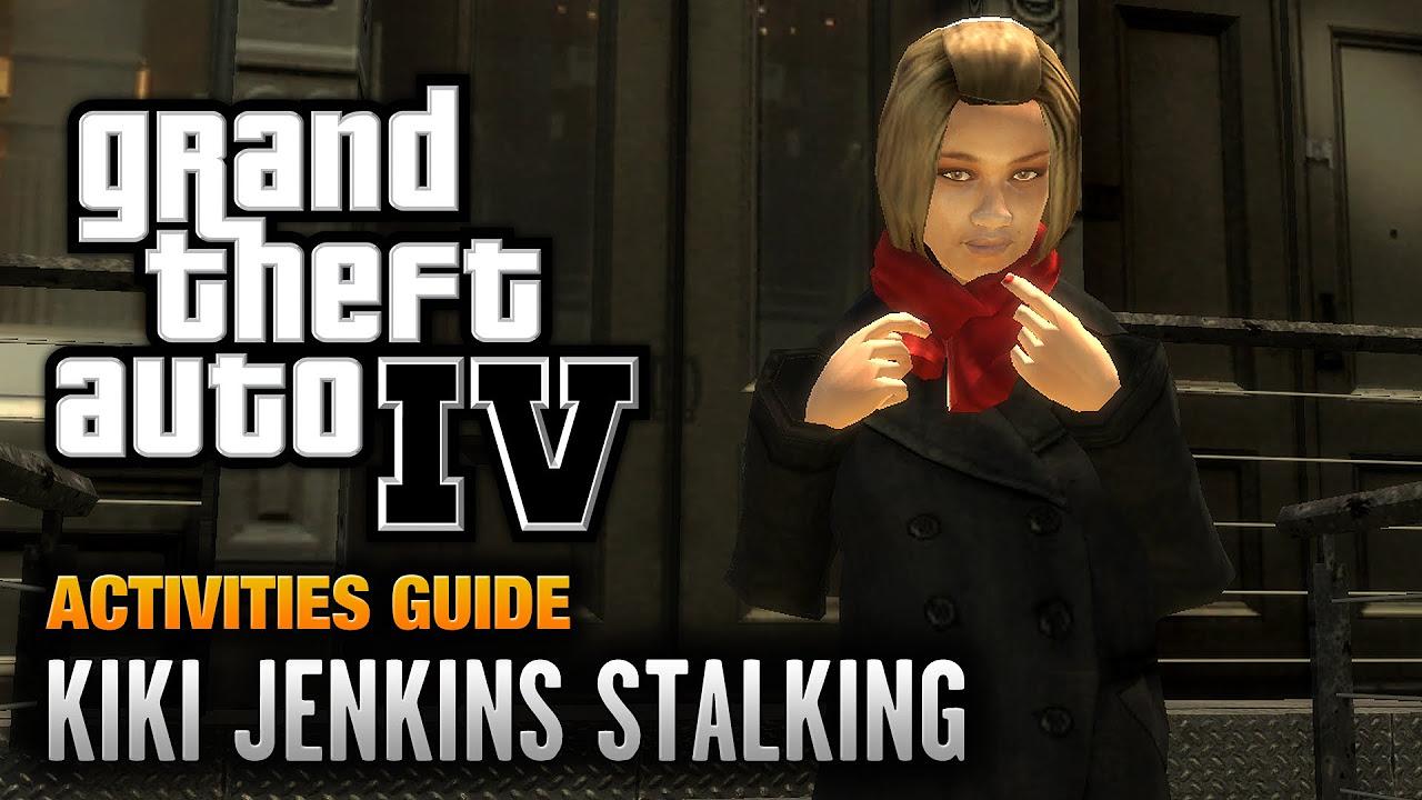 GTA     Kiki Jenkins Stalking