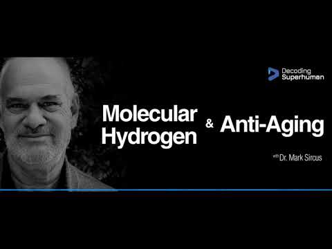 Molecular Hydrogen & Anti-Aging With Dr. Mark Sircus