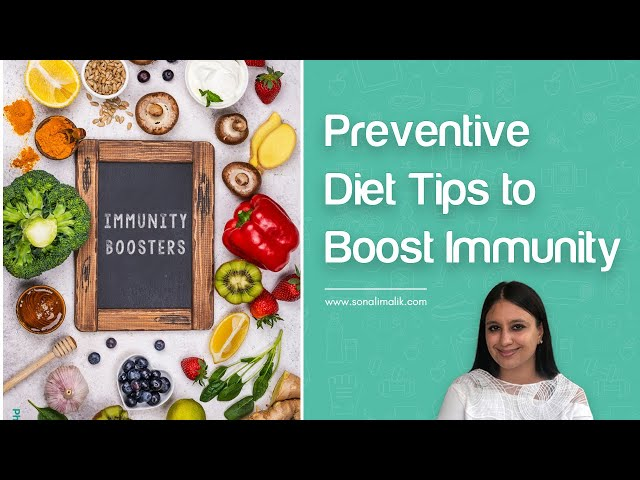 Preventive Diet Tips to Boost Immunity