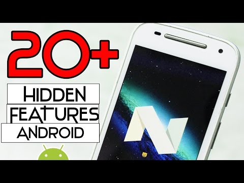 20+ hidden features of android 7.0 & 7.1 NOUGAT