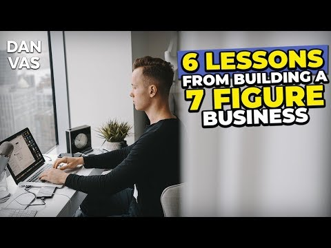 6 Powerful Lessons I've Learned Building A 7-Figure Business Empire