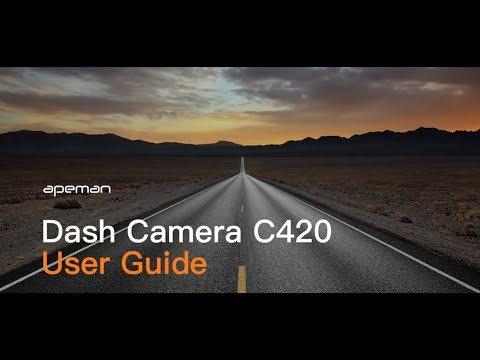 How To Use APEMAN C420 Dash Cam