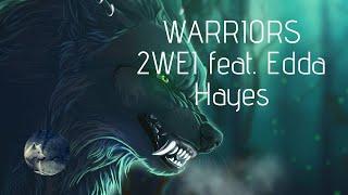 「NightCore」 2WEI feat. Edda Hayes - Warriors