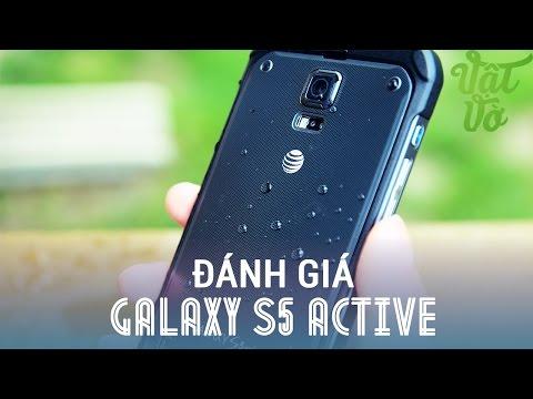 Vật Vờ - Đánh giá chi tiết Samsung Galaxy S5 Active: chiếc Galaxy S5 tuyệt vời nhất