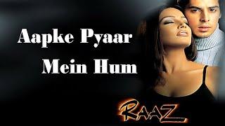Apake Pyaar Mien Hum -by Abhijeet & Alka Yagnik (Raaz)movie song HD video
