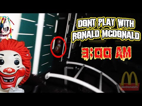 (LETS PLAY?!) DONT PLAY WITH RONALD MCDONALD AT 3 AM (THIS I